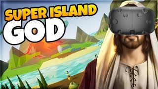 BECOME GOD. MURDER EVERYONE. | Super Island God VR