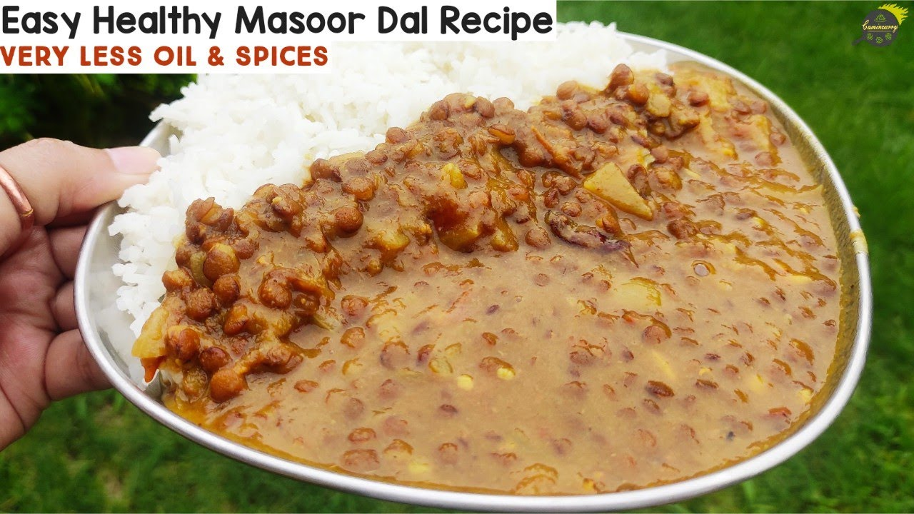 Masoor Dal Recipe | कम तेल मसाले में बनाए मसूर दाल | Healthy Dal Recipe | Legume Recipe | Cumincurry