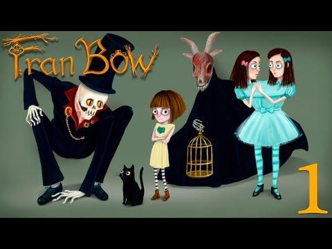 Fran Bow. №1 [НОРРРМАЛЬНАЯ Я!]