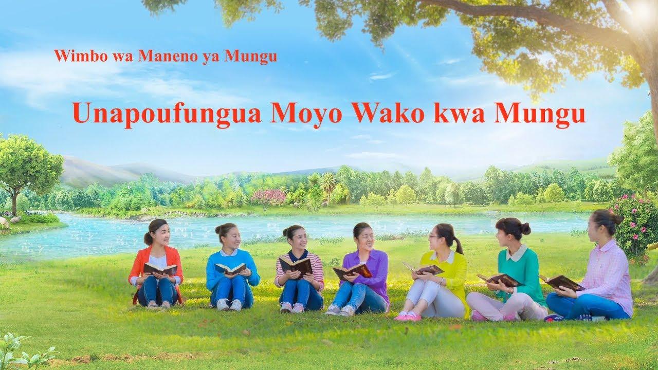 Wimbo Wa Dini Unapoufungua Moyo Wako Kwa Mungu Youtube