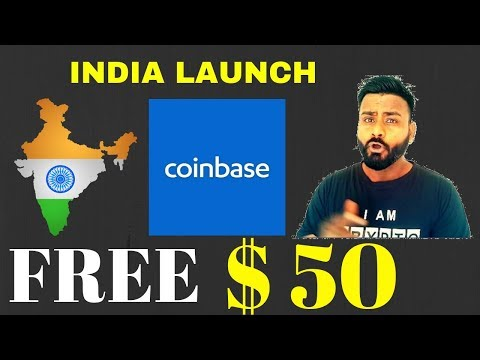 EARN 50$ FREE / COINBASE  INDIA LAUNCH
