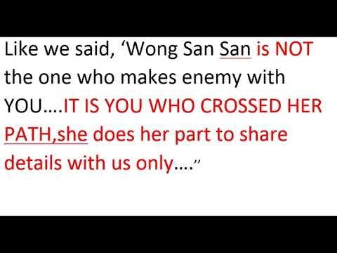 Singapore POLICE FORCE IS PLANNING TO MURDER WONG SAN SAN FOR MONEY!