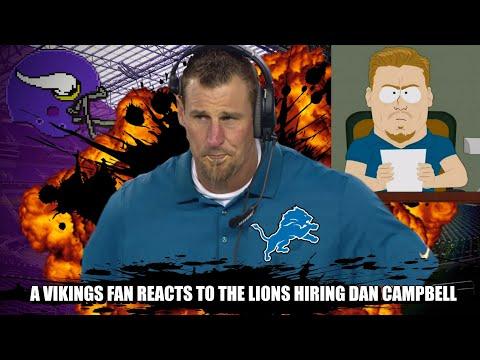 A Vikings Fan Reacts to the Detroit Lions Hiring Dan Campbell as Head Coach
