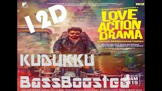 Love Action Drama Kudukku Song Pauly,Nayanthara Vineeth Sreenivasan BassBoosted  WhatsappStatus 12D
