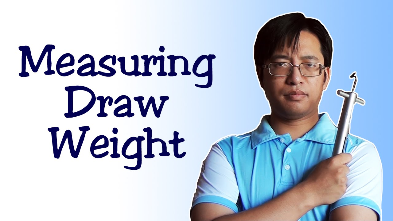 Archery Measuring Actual Draw Weight Youtube