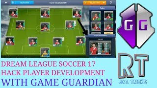 How To Hack Dream League Soccer 17 Players Development With Game Guardian