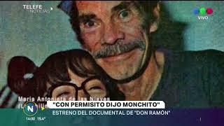 """Con permisito dijo monchito"", se estrena el documental de Don Ramón"