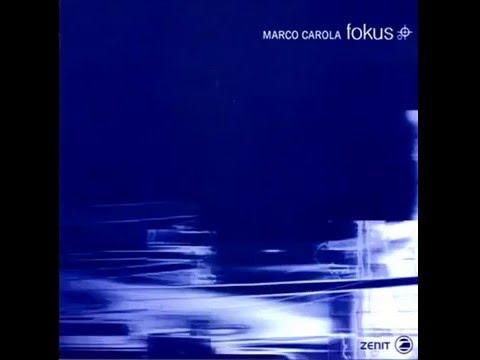 Marco Carola - 01 (Fokus, Zenit, 1998)