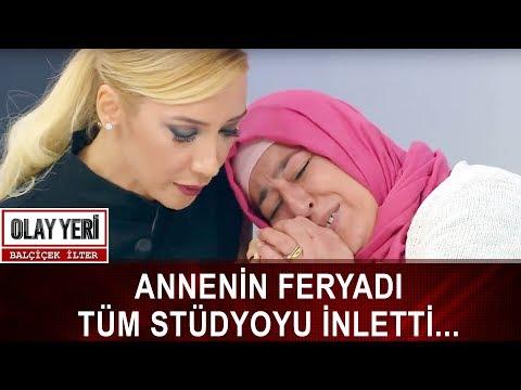 Olay Yeri - Balçiçek İlter | ANNENİN FERYADI TÜM STÜDYOYU İNLETTİ...