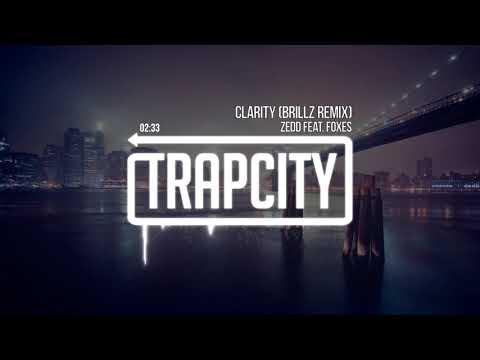 Zedd (feat. Foxes) - Clarity (Brillz Remix) 1 Hour Loop