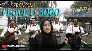 I LOVE U 3000 (Stephanie Poetri) - Keroncong Pembatas Cover