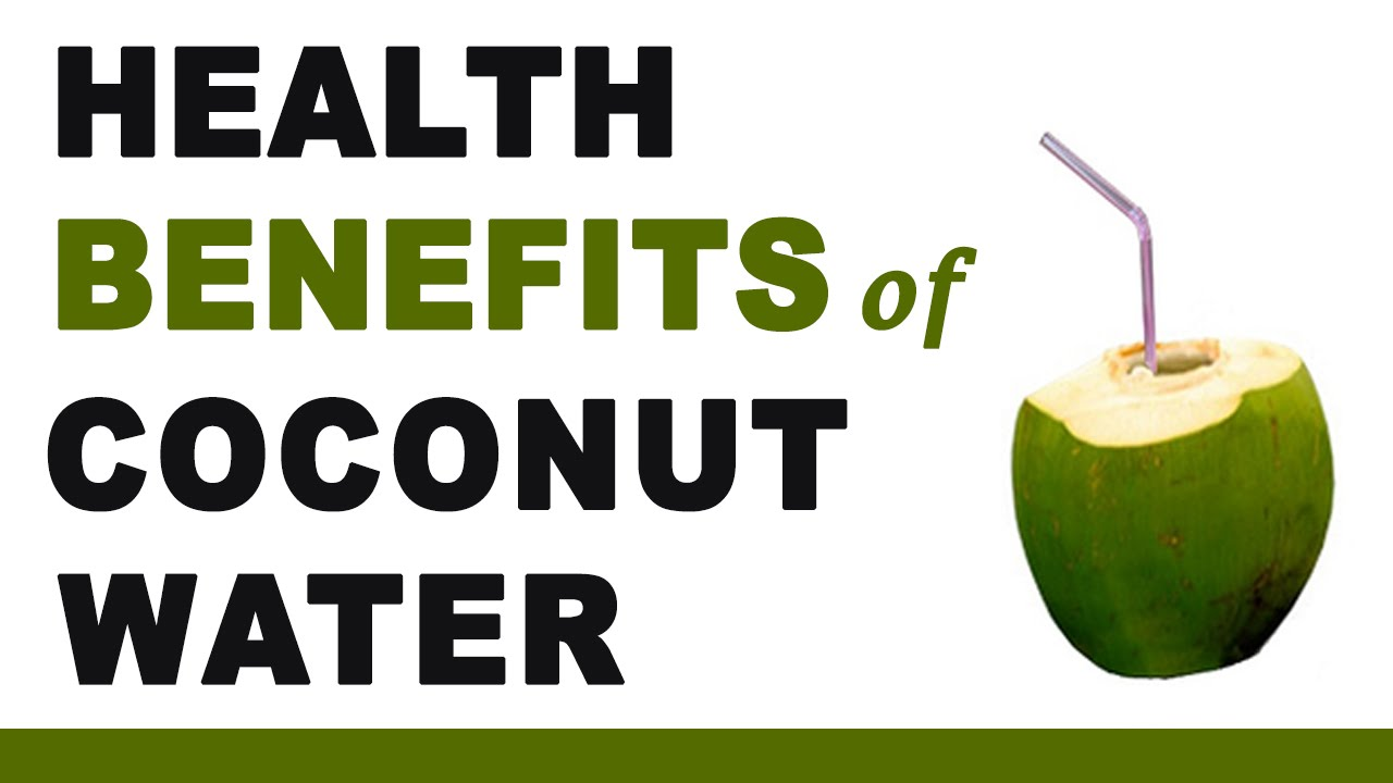 health benefits of coconut water - youtube
