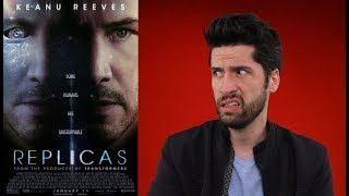 Replicas - English Movie Trailer, Reviews, Songs