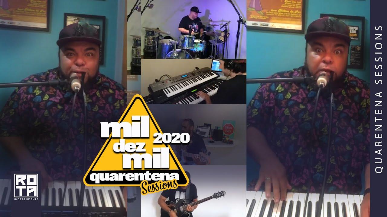 Templo Soul | Mil Dez Mil 2020 (Quarentena Sessions)