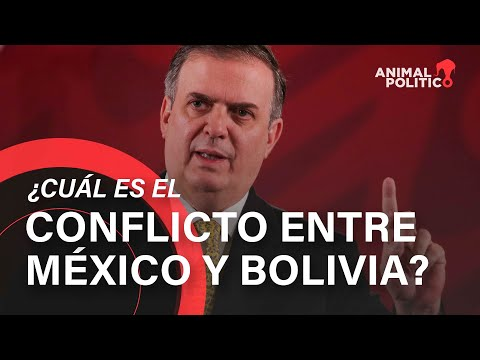 ¿Cuál es el conflicto entre México y Bolivia?