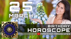 March 25 - Birthday Horoscope Personality