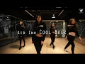 Kid Ink Cool Back Choreography Chu Girlish HipHop Class mp3