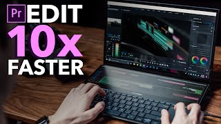 10 Tips to Edit 10x Faster in Premiere Pro