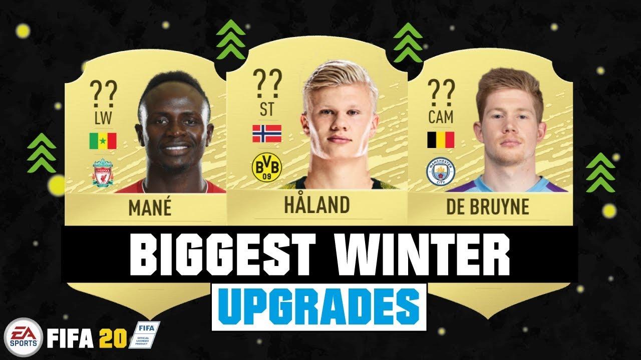 Fifa 20 Biggest Winter Upgrades Ft Haaland Mane De Bruyne Etc Youtube