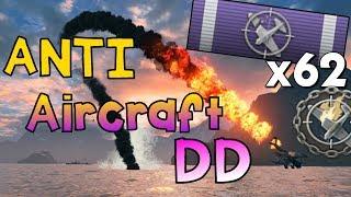 AA - DD shoot down 62 Planes || World of Warships