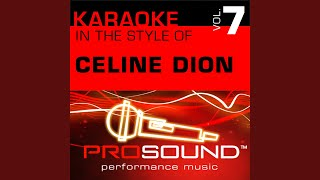 Love Doesn't Ask Why (Karaoke Lead Vocal Demo) (In the style of Celine Dion)