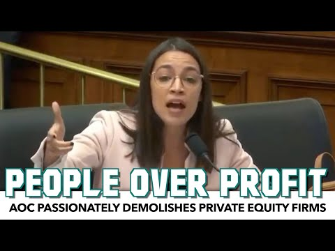 AOC Passionately Demolishes Private Equity Firms