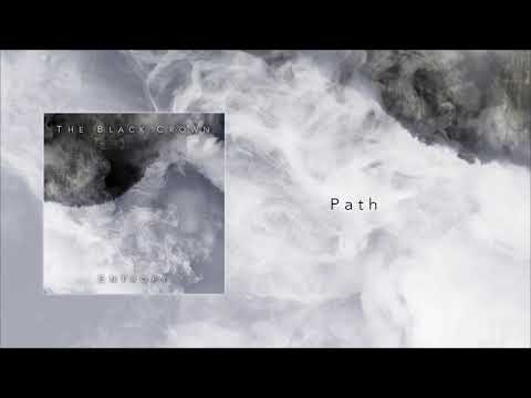 The Black Crown - Path (Entropy Track n°2) Mp3
