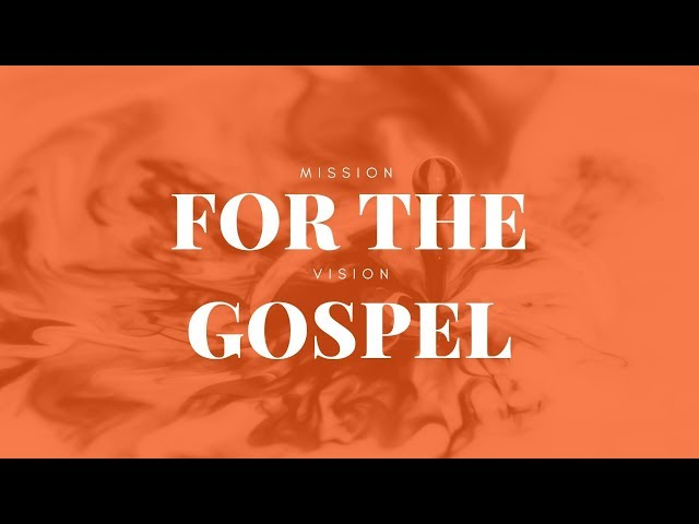 2019.01.13 - For The Gospel