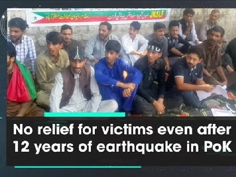 No relief for victims even after 12 years of earthquake in PoK - ANI News
