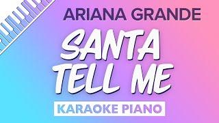 Santa Tell Me (Piano Karaoke Instrumental) Ariana Grande