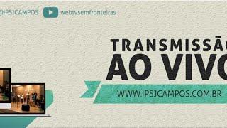 Live especial | IPSJCampos