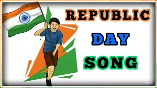 Republic Day Song |Patriotic Song  India | Latest with Lyrics |English
