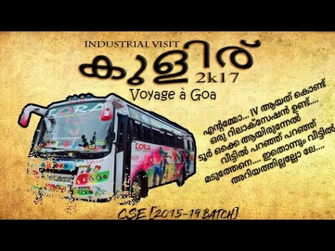 IV Promo Video | CSE_B_2015-19 | CCET Valanchery | Voyage à Goa !