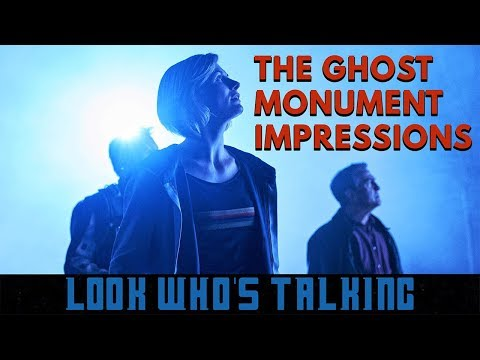 The Ghost Monument Impressions | Look Who's Talking