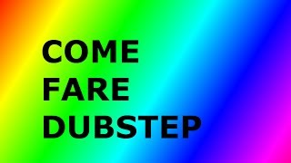 COME FARE BEATBOX DUBSTEP  TUTORIAL!