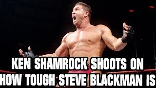 Gambar cover Ken Shamrock Shoots On How Tough Steve Blackman Is