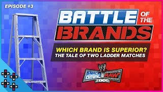 SmackDown vs. Raw 2006 - Battle of the Brands #3: THE TALE OF TWO LADDER MATCHES!