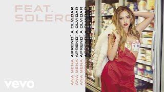 Ana Mena - Aprendí a Olvidar (Audio) ft. Solero