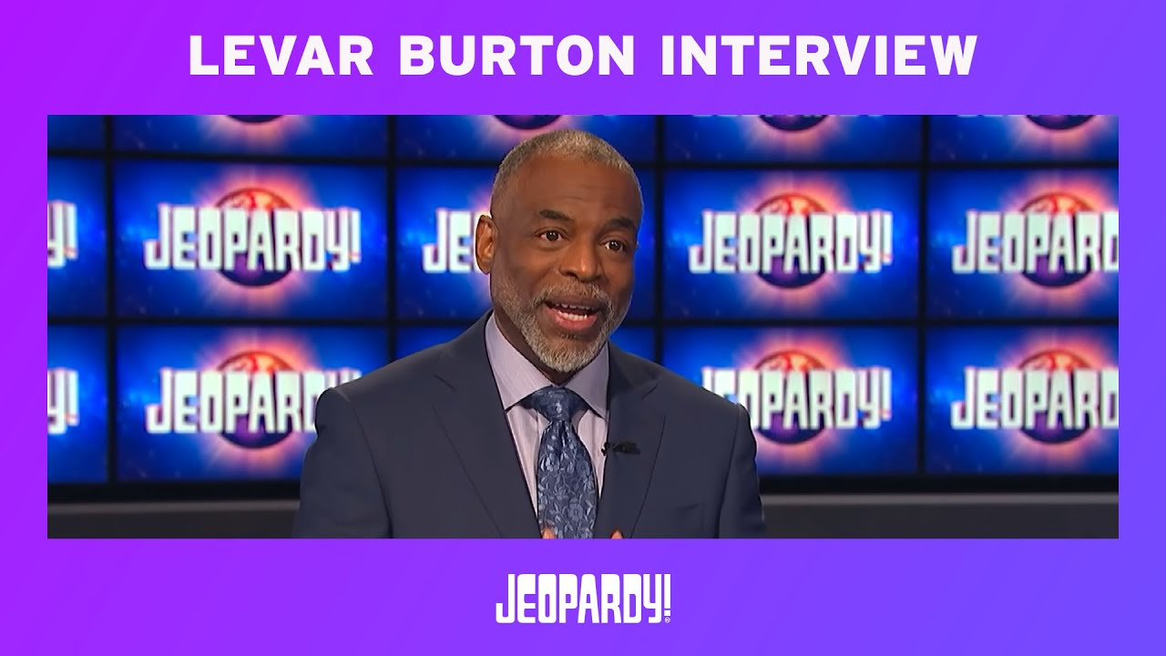 LeVar Burton Is A Favorite For 'Jeopardy!' Host, But You Don't Have ...