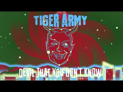 Tiger Army - Devil That You Don't Know Mp3