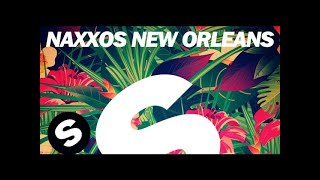 Naxxos — New Orleans (Original Mix)