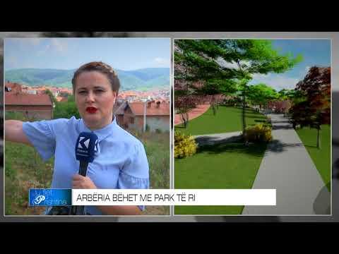 Arbëria bëhet me park të ri - 26.05.2018 - Klan Kosova