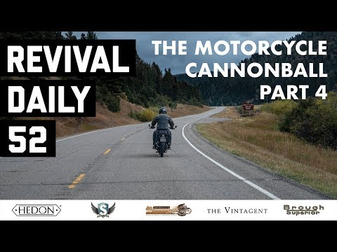 Cold, Wet, and Tired // Motorcycle Cannonball 2018 // Revival Daily 52