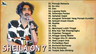 Sheila On Seven - Full Album || Kumpulan Lagu Terbaik Sheila On Seven || Best Of The Best