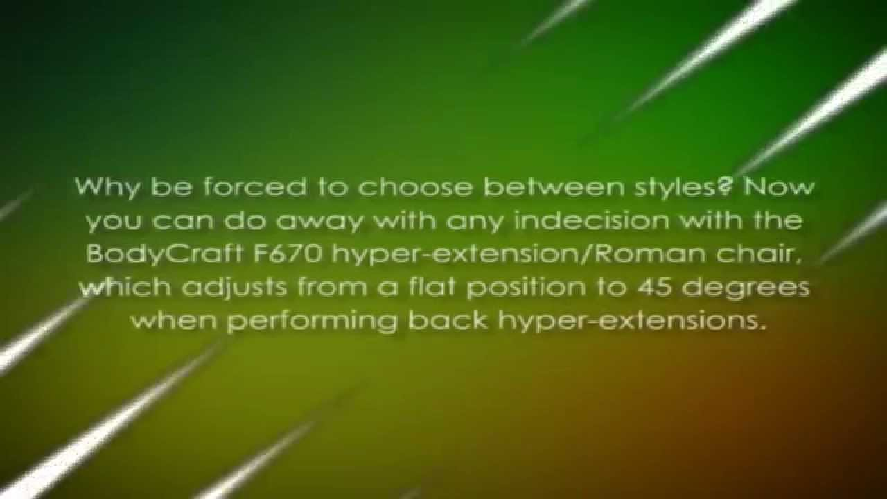 BodyCraft F670 Hyper-Extension Roman Chair & BodyCraft F670 Hyper-Extension Roman Chair - YouTube