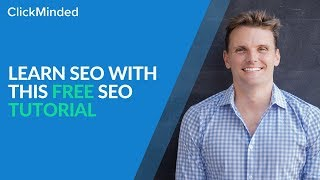 SEO Tutorial For Beginners: Learn How Search Engine Optimization Works in 2018