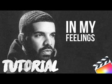 Drake : In My Feelings || Misty Filter Effect || Final Cut Pro