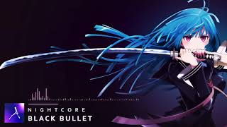 Скачать Nightcore Black Bullet