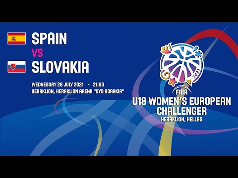 Spain - Slovakia | 28/07/2021 - FIBA U18 WOMEN'S European Challenger 2021