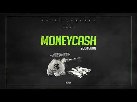 Zola Gang - MoneyCash